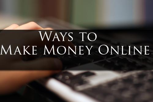पैसे ऑनलाइन बनाने के तरीके